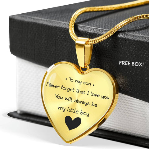 To My Son - Never Forget That I Love You - You Will Always Be My Little Boy - Luxury Necklace
