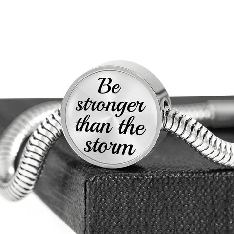 """Be Stronger Than the Storm"" - Luxury Steel Bracelet"
