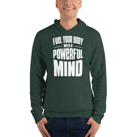 "Image of ""Fuel Your Body with a Powerful Mind"" Unisex Hoodie"