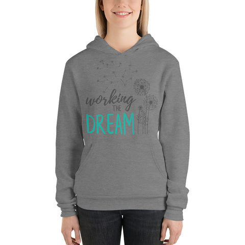 "Image of ""Working The Dream"" Unisex Hoodie"