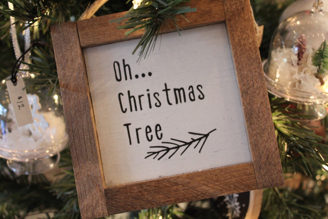 Oh Christmas Tree wood ornament