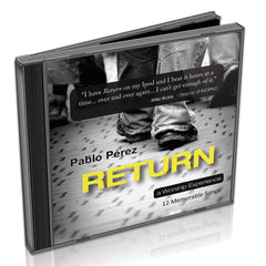 Worship: Return (CD), by Pablo Perez with Misty Edwards, Laura Hackett Park & Others