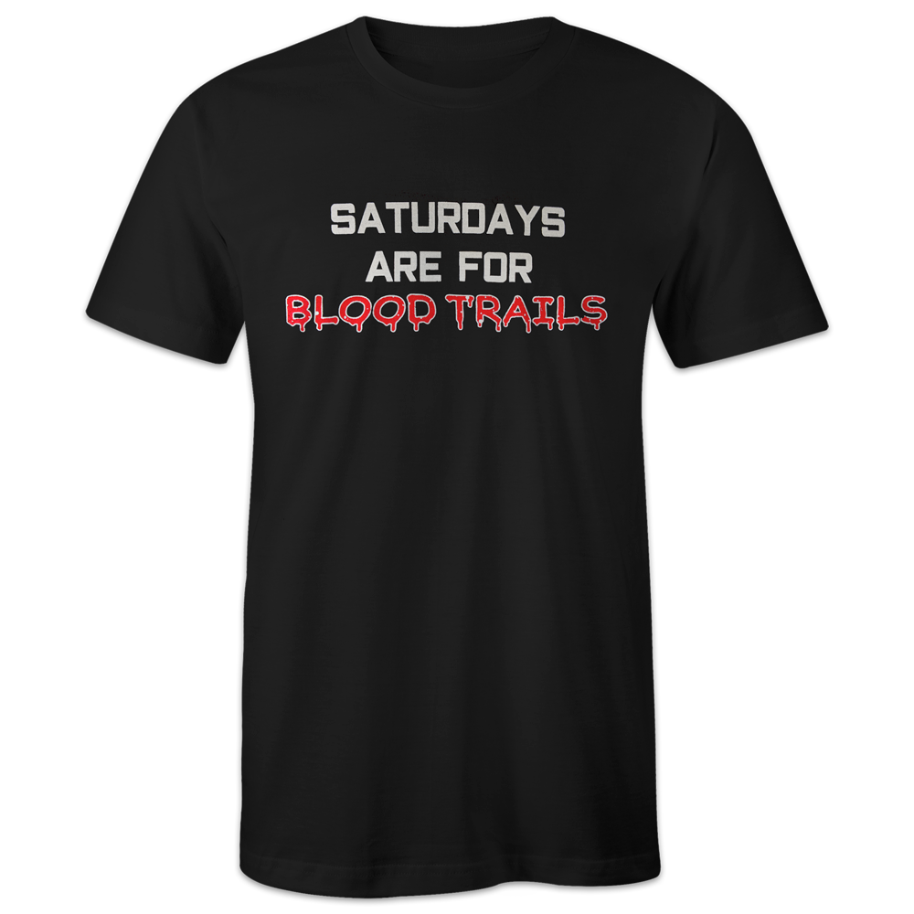 Saturdays Are For Blood Trails