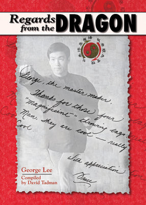 Regards From the Dragon Oakland - George Lee Bruce Lee Book David Tadman Rev Ed