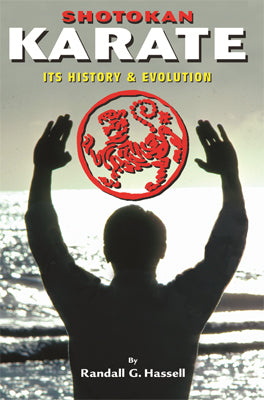 Shotokan Karate History & Traditions - Updated Classic Book Randall Hassell