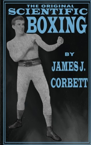 Original Scientific Boxing Book Heavyweight Champion Gentleman James Corbett
