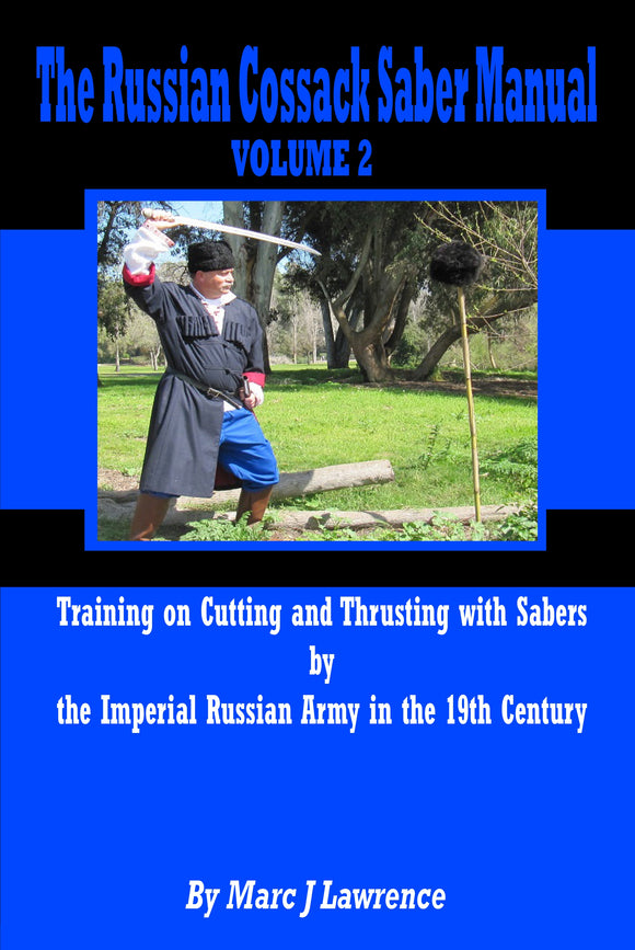 Russian Cossack Saber Manual: Cutting & Thrusting with Sabers #2 Book by Marc Lawrence