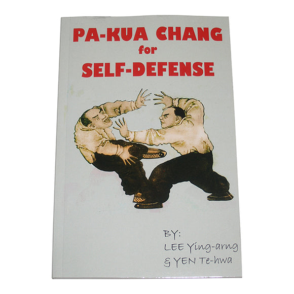 Pa Kua Chang for Self Defense Book by Lee Ying-arng, Yen Te-hwa hong kong bagua