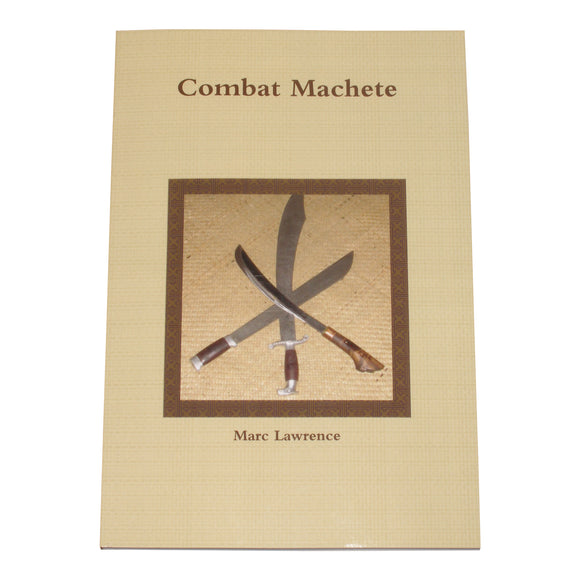 Combat Machete Blade Weapon Book Marc Lawrence martial arts fma