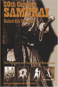 20th Century Samurai - Richard 'Biggie' Kim Book Don Warrener