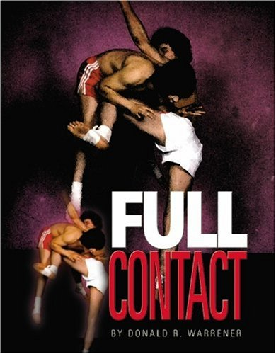 Full Contact Martial Arts -  Basic #1 Book By Don Warrener