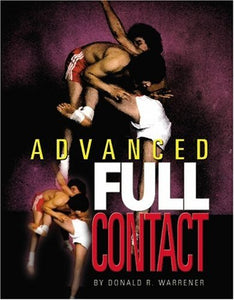 Full Contact Martial Arts - Advanced #2 Book Don Warrener