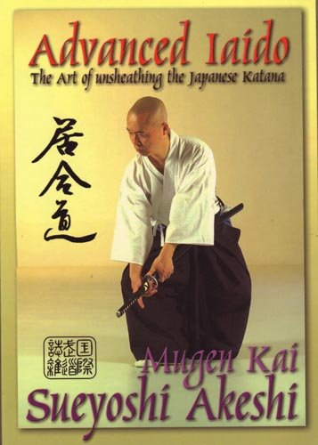 Advanced Iaido Techniques Book By Master Sueyoshi Akeshi