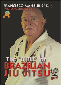 Bible Of Brazilian Ju Jitsu Kioto System Book By Francisco Mansur