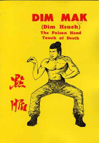 Dim Mak: Poison Hand Touch of Death Book By Douglas Hsieh