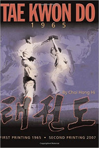 Tae Kwon Do 1965 Paperback By General Choi Hong Hi