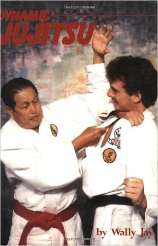 Dynamic Ju Jitsu Book By Prof. Wally Jay