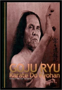 Goju Ryu Karate Do Kyohan Book By Gogen 'the Cat' Yamaguchi