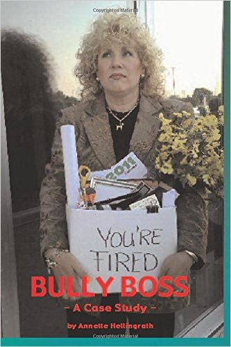 Bully Boss - Case Study Book By Annette Hellingrath