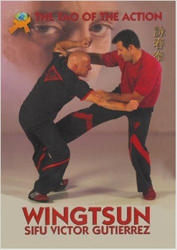 Wing Tsun Tao of Action Book Victor Gutierrez