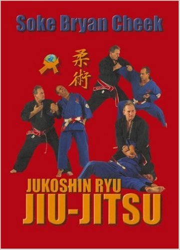 Jukoshin Ryu Ju Jitsu Book By Bryan Cheek