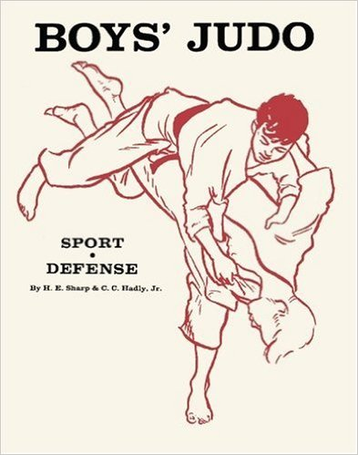 Boys Judo Sport and Self Defense Book by Hal Sharp & Cook Hadley