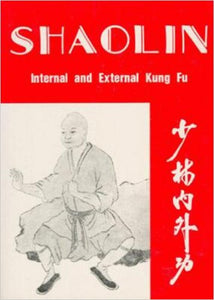 Shaolin Internal & External Book by H.C. Chao