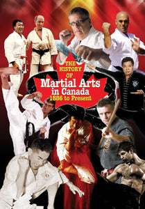 The History of Martial Arts in Canada Book by Don Warrener