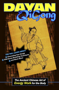 Dayan Qigong: Ancient Chinese Art of Energy Book Zu Chuan