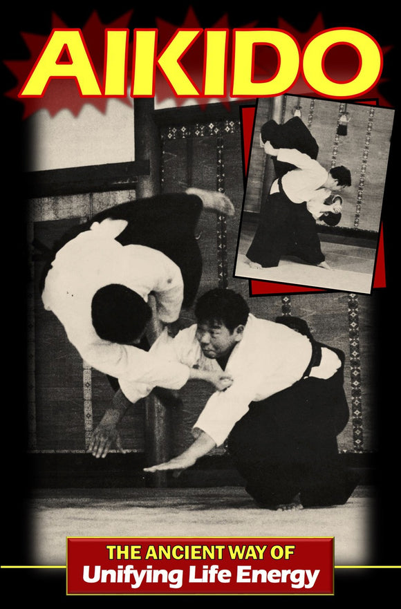 Aikido Ancient Way of Energy Book By Morihiro Saito