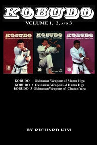 Richard Kim's Kobudo Okinawan Weapons 3 Volume Book