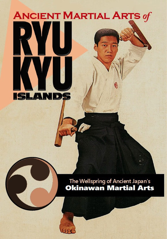 Ancient Okinawan Martial Arts Ryukyu Islands Kobudo Paperback Ryusho Sakagami
