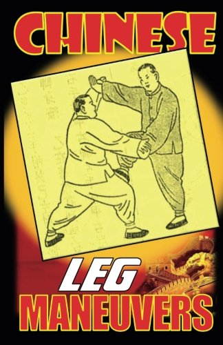 Chinese Leg Maneuvers Book By Master Y. Wang