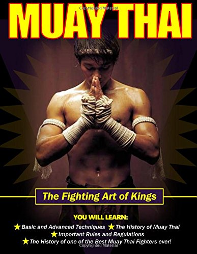Muay Thai Fighting Art of Kings Book