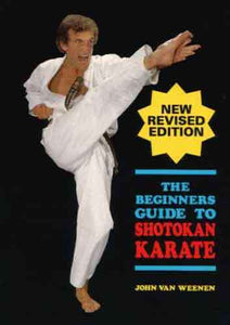 Beginners Guide to Shotokan Karate Book by John Weenen