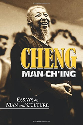Man-Ch'ing: Essays on Man & Culture Book by Zheng Manqing
