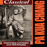 Pa Kua Chang Fighting System and Weapons Book by Jerry A. Johnson & Joseph Crandall