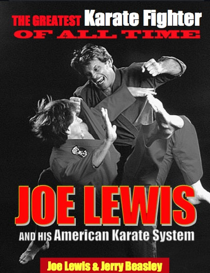 Greatest Karate Fighter of All Times Joe Lewis & his American Karate System Book