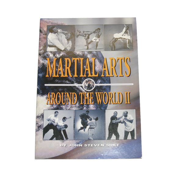 Martial Arts Around World 2 Book - John Soet