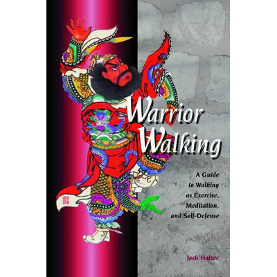 Warrior Walking Guide Self Defense Book - Josh Holzer