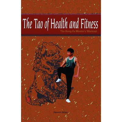 Tao Of Health & Fitness Kung Fu Book - Jiawen Miao