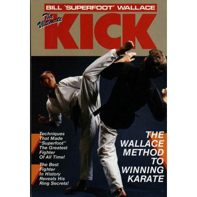 Ultimate Kick competition karate Book - Bill Superfoot Wallace