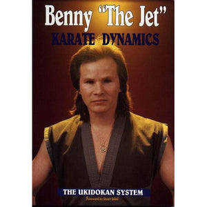 Karate Dynamics Ukidokan System Book - Benny the Jet Urquidez