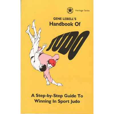 Gene LeBell Handbook of Judo Step by Step Guide Winning Sport locks cranks