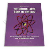 Martial Arts Book of Physics Martina Sprague karate speed