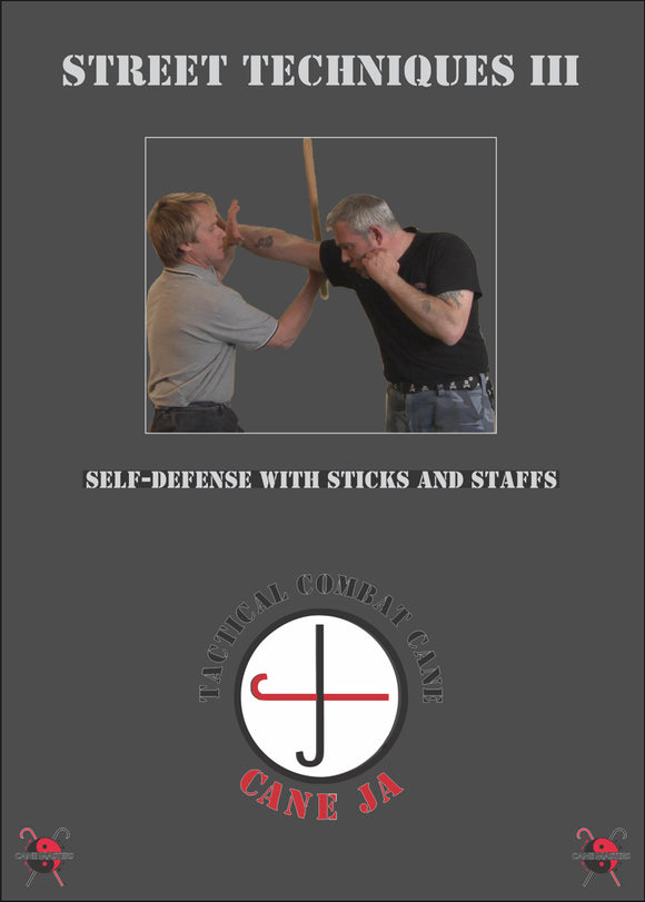 Street Self Techniques #3 Sticks, Staffs, Dan Bongs, Common Items DVD Mark Shuey