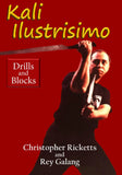 Kali Illustrisimo #2 Drills & Blocks DVD Christopher Ricketts & Rey Galang FMA