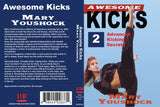 Awesome Series #2 Advanced Kicking Taekwondo Karate Kenpo DVD Mary Youshock