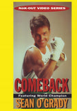 Nok Out #2 Boxing Comebacks DVD Champion Sean O'Grady