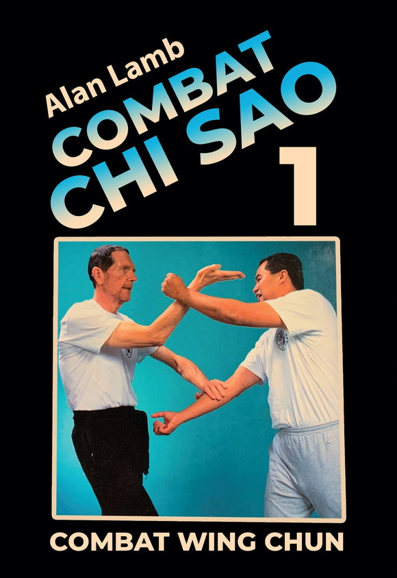 Wing Chun Combat Chi Sao #1 Close Quarters Fighting DVD Alan Lamb
